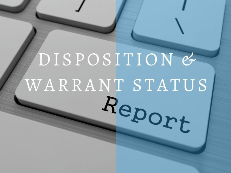 Weekly Disposition & Warrant Status Reports