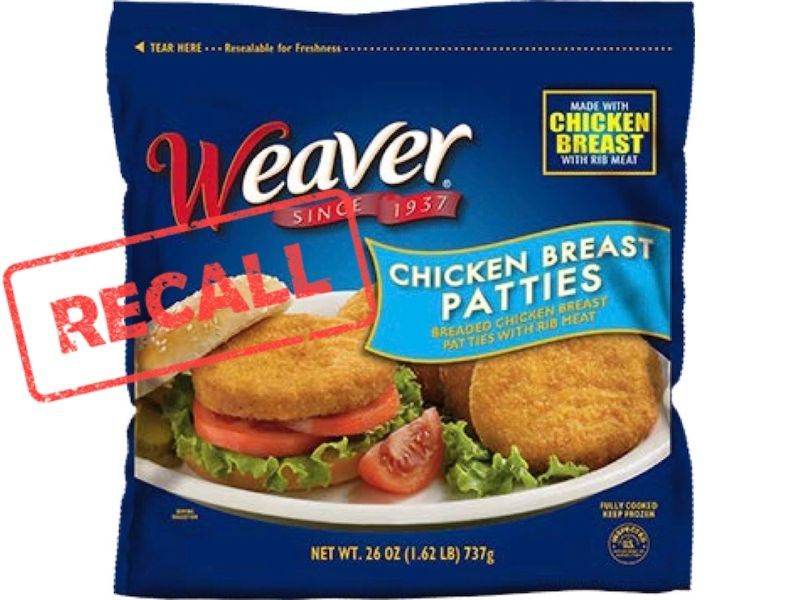 Tyson Foods Recalls Weaver Brand Ready-To-Eat Chicken Patty Products