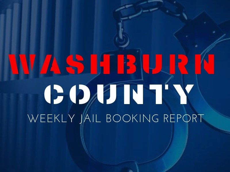 Weekly Jail Booking Report For Washburn County