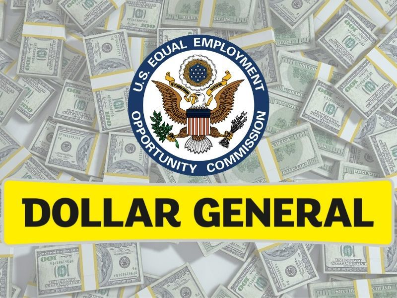 Dollar General To Pay $6M To Settle EEOC Class Race Discrimination Suit