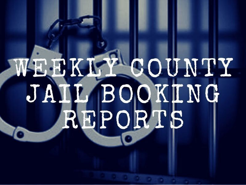 Weekly County Jail Booking Reports
