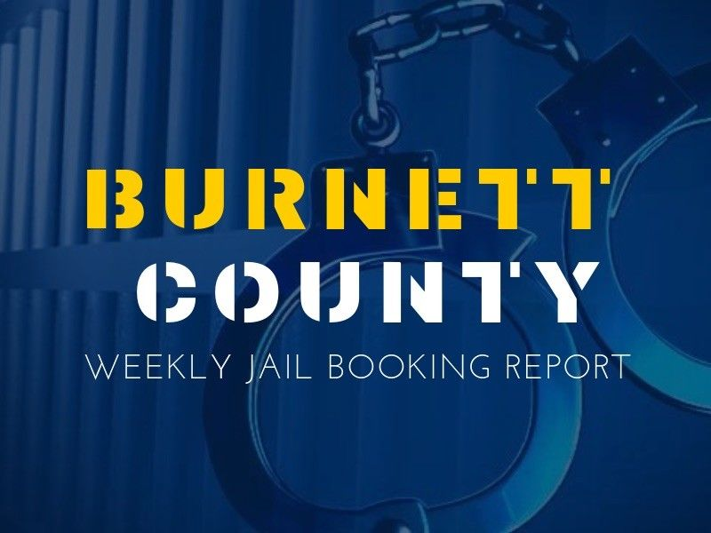 Weekly Jail Booking Report For Burnett County