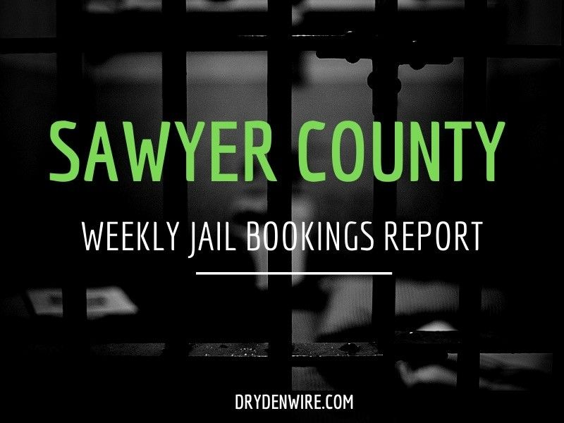 Sawyer County Weekly Jail Bookings Report
