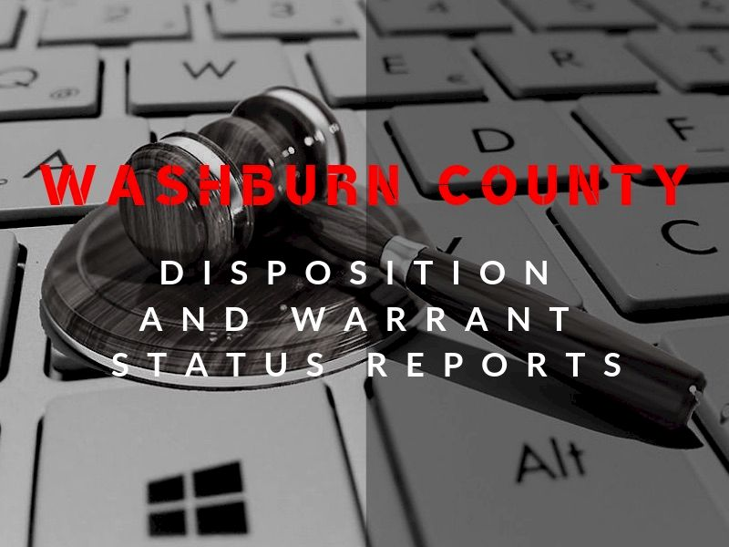 Washburn County Weekly Disposition And Warrant Status Reports