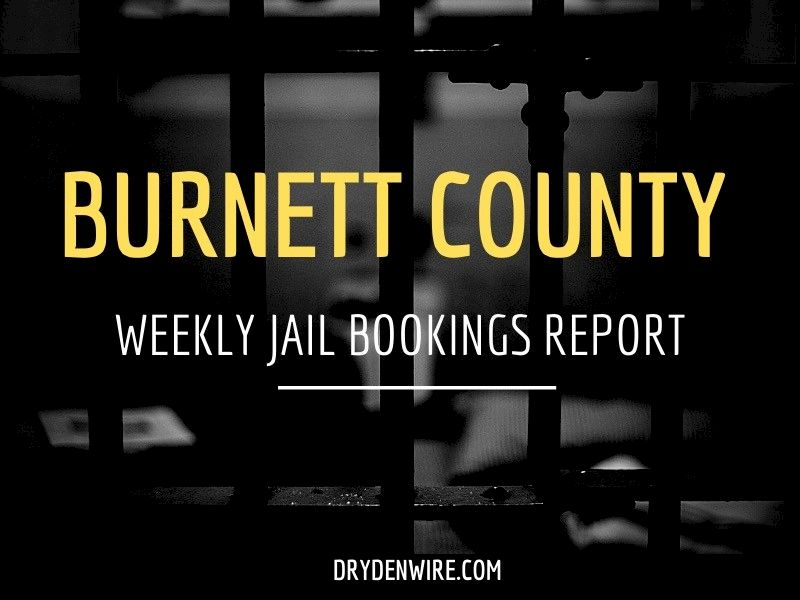 Weekly Jail Bookings Report For Burnett County