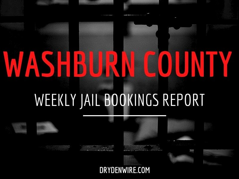 Weekly Jail Bookings Report For Washburn County