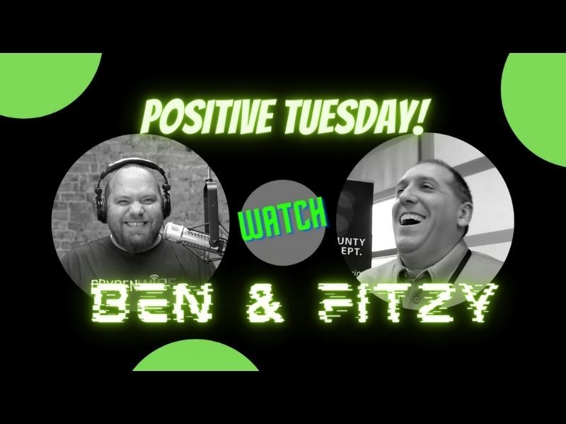 WATCH: 'Positive Tuesday' With Ben & Fitzy