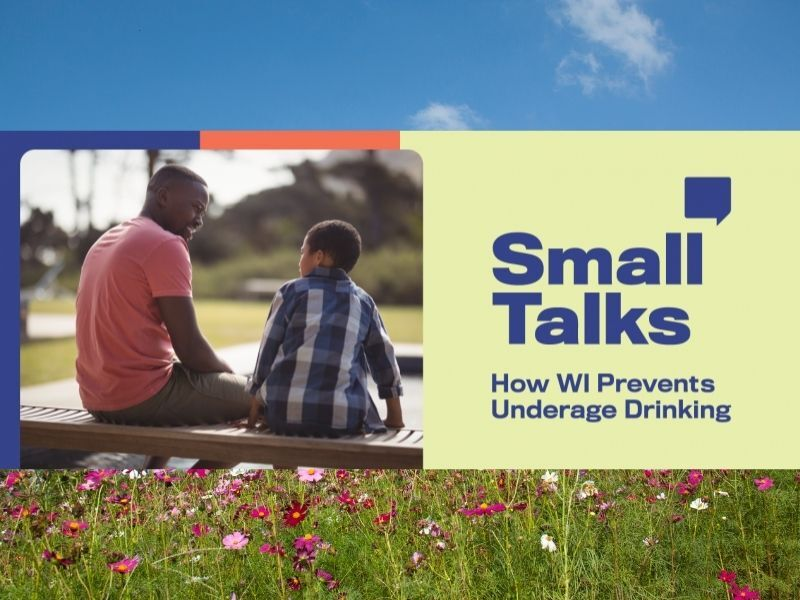 Healthy Minute: Small Talks: How Wisconsin Prevents Underage Drinking