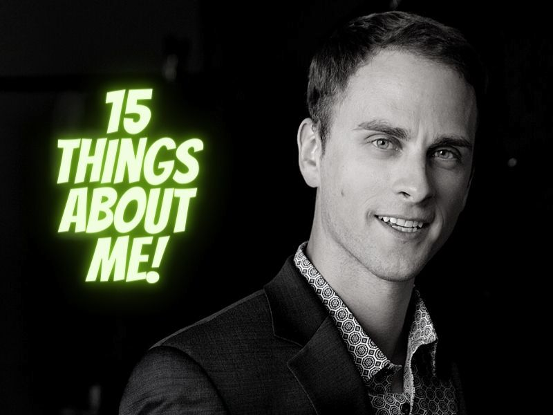 15 Things You Might Not Know About Me: Jonathan Wichmann