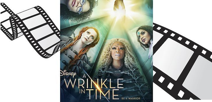 Movie Review: 'A Wrinkle in Time'