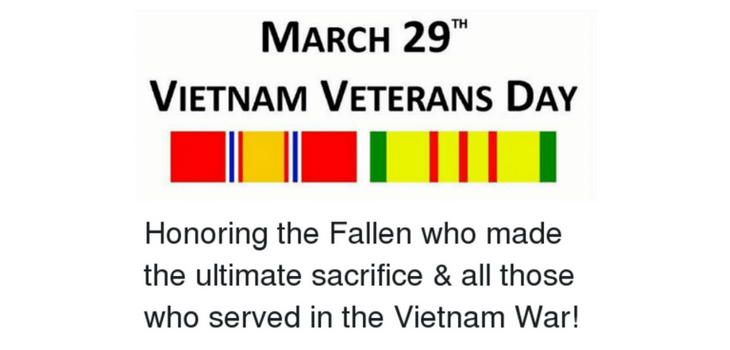Vietnam Veterans Day March 29th