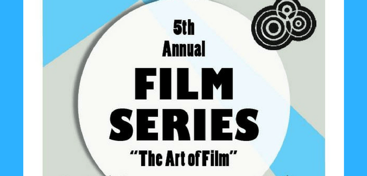 The 5th Season of 'The Art of Film' Series to Conclude Saturday Night