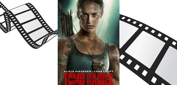 Movie Review: 'Tomb Raider'