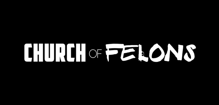Film Screening of 'Church of Felons' Set for April 27th