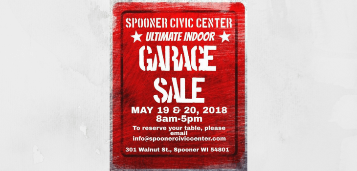 The First Annual Spooner Civic Center Ultimate Indoor Garage Sale