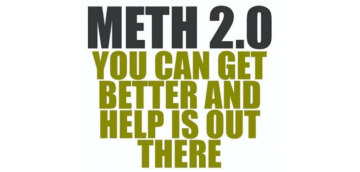 Meth 2.0 – You Can Get Better And Help Is Out There