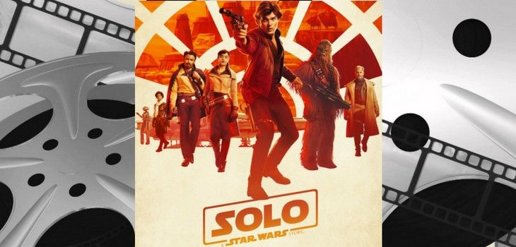 Movie Review: 'Solo: A Star Wars Story'