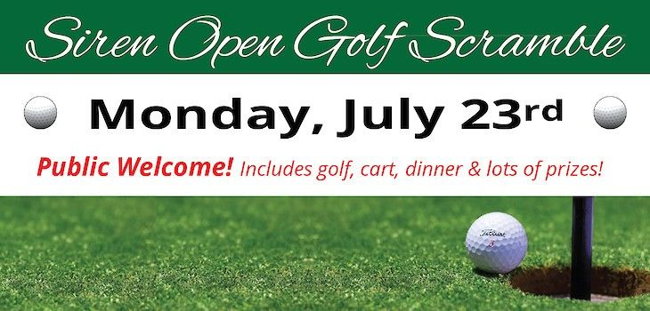 Siren Open Golf Scramble Scheduled for July 23rd!