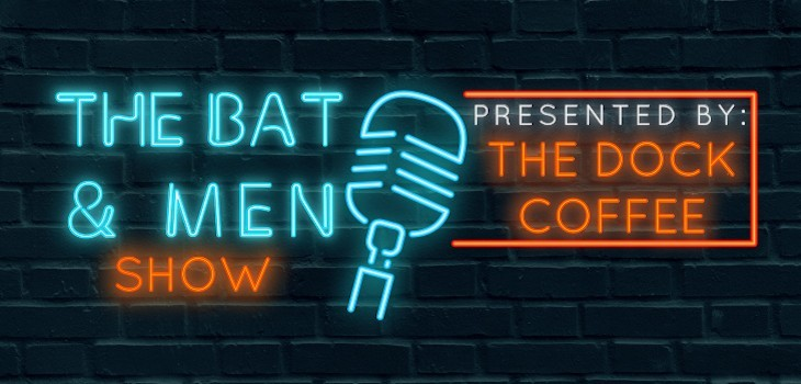 Watch Today's Bat & Men Show w/ Guests: Chris Fitzgerald & Brian Cole