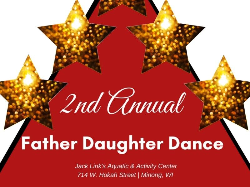 2nd Annual Father Daughter Dance At JLAAC In Minong