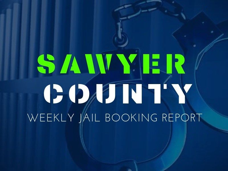 Weekly Jail Booking Report For Sawyer County